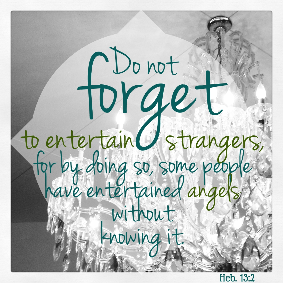Entertaining Strangers Quote Hebrews13_2